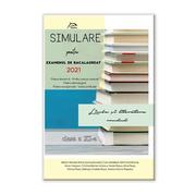 Simulare Bacalaureat 2021 - Limba si literatura romana, clasa a XI-a - Toate profilurile - Ed. Delfin