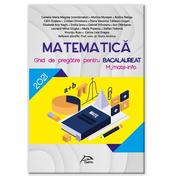 Bacalaureat M1 2021 - Matematica - Ghid de pregatire M_mate-info - Ed. Delfin