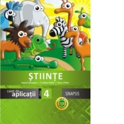 Stiinte. Caiet de aplicatii pentru clasa a IV-a - Ioana Campean, Cristina Chifor, Doru Chifor