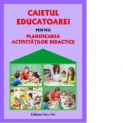 Caietul educatoarei pentru planificarea activitatilor didactice - Gabriela Berbeceanu
