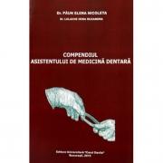 Compendiul asistentului de medicina dentara - Paun Elena Nicoleta