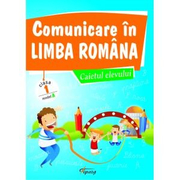 Comunicare in limba romana, caietul elevului. Cls I, model A - Marinela Chiriac
