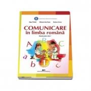Comunicare in limba romana, manual pentru clasa I - Olga Piriala, Mihaela Ada Radu, Rodica Chiran