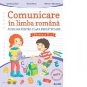 Comunicare in limba romana cls. pregatitoare semestrul al II-lea