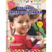 Evaluare interdisciplinara. Nivel I (4-5 ani). Educarea Limbajului. Activitate matematica. Cunoasterea mediului