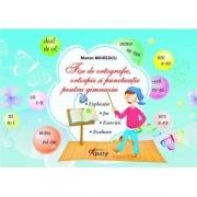 Fise de ortografie, ortoepie si punctuatie pentru gimnaziu - Marian Mihaescu