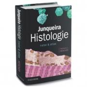 Junqueira, Histologie. Tratat si Atlas - Anthony L. Mescher