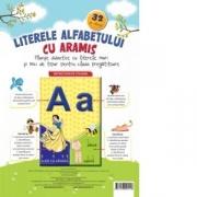 Literele alfabetului cu Aramis. Planse didactice cu litere mari si mici de tipar pentru clasa pregatitoare. 32 de planse - Celina Iordache