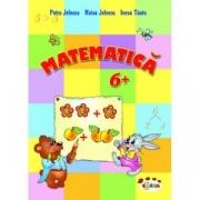 Matematica 6+ - Inesa Tautu, Petru Jelescu, Raisa Jelescu