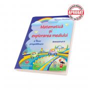 MATEMATICA SI EXPLORAREA MEDIULUI PENTRU CLASA PREGATITOARE - SEMESTRUL AL II-LEA - Mariana Morarasu