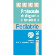 Protocoale de diagnostic si tratament in Pediatrie - Doina Plesca (Editia 2019)
