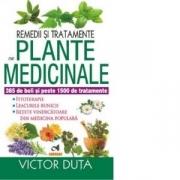Remedii si tratamente cu plante medicinale - Victor Duta