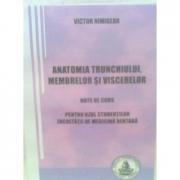 Anatomia trunchiului, membrelor si viscerelor. Pentru uzul studentilor Facultatii de medicina dentara (Victor Nimigean)