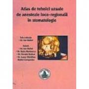 Atlas de tehnici uzuale de anestezie loco-regionala in stomatologie (Ion Maftei)