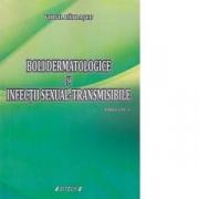Boli dermatologice si infectii sexual - transmisibile (Editia a IV-a)
