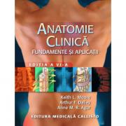 Anatomie clinica - fundamente si aplicatii, editia a VI-a