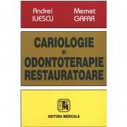 Cariologie şi odontoterapie restauratoare ( Prof. Univ. Dr. ANDREI ILIESCU )