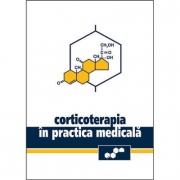 CORTICOTERAPIA IN PRACTICA MEDICALA. Andrei Nanu