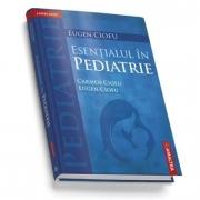 Esentialul in Pediatrie (Ed. a 4-a )