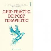 Ghid practic de post terapeutic - Dr. med. Francoise Wihelmi de Toledo