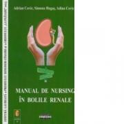 Manual de nursing in bolile renale (Adrian Covic, Simona Hogas, Adina Covic)