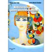 Medicina de familie pentru asistentii medicali (Liliana Ana Tuta, Laura Maria Condur)