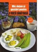Mic dejun si gustari pentru o viata sanatoasa - Attilio Speciani, Marina Necchi, Michela Carola Speciani