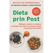 Dieta prin Post - Mimi Spencer, Michael Mossley