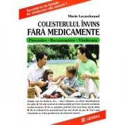 Colesterolul Invins Fara Medicamente - Marie Lecardonnel