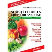 Slabiti cu dieta grupelor sanguine - Anita Hessman-Kosaris