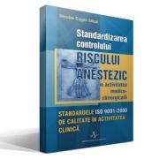 STANDARDIZAREA CONTROLULUI RISCULUI ANESTEZIC (Nicolae Eugen Sitcai)