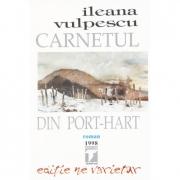 Carnetul din port-hart (Ileana Vulpescu)