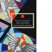 ABEL SANCHEZ. SFANTUL MANUEL CEL BUN - Miguel de Unamuno