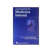 Actualitati in Medicina Interna- Leonida Gherasim, Ioan Alexandru Oproiu