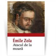 Atacul de la moara - Emile Zola