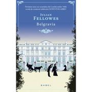 Belgravia. Povestea unui caz scandalos din Londra anilor 1840 - Julian Fellowes