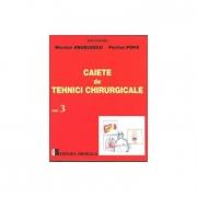 Caiete de tehnici chirurgicale, volumul 3 - Nicolae Angelescu