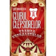 Clubul Clepsidrelor. Vremea sufragetelor - Lucy Ribchester