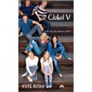 Clubul V - Kate Brian