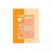 Enterprise 2, Elementary, Teachers Book ( Curs de limba engleza pentru clasa VI-a )