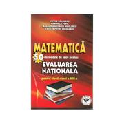 Matematica. 50 Modele de teste pentru evaluarea nationala pentru elevii clasei a VIII-a