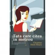 Fata care citea in metrou - Christine Féret-Fleury