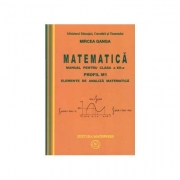 Mircea Ganga,( Vol. 1+2) Manual pentru matematica, clasa XII-a, Profil M1