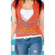 Micutele mincinoase si secretele lor vol. 3. Secretul Ariei - Sara Shepard