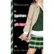 Pe cuvant de spioana. Fetele Gallagher vol. 2 - Ally Carter