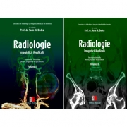 Radiologie – Imagistica medicala. Volumele I și II - Sorin M. Dudea