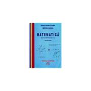 Manual Matematica pentru clasa a X-a Trunchi Comun (Mircea Ganga)