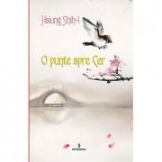 Un pod spre cer - Hsiung Shih-I