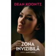 Zona invizibila - Dean Koontz