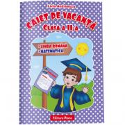 CAIET DE VACANTA -Limba și literatura română- Matematică -clasa a II-a